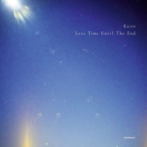 Kaito - Less Time Until The End