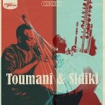 Toumani Diabaté And Sidiki Diabaté – Toumani & Sidiki