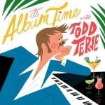 Todd Terje – It's Album Time