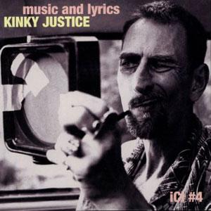 Kinky Justice - Music And Lyrics
