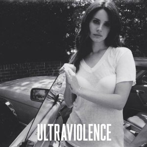 Lana Del Rey - Ultraviolence