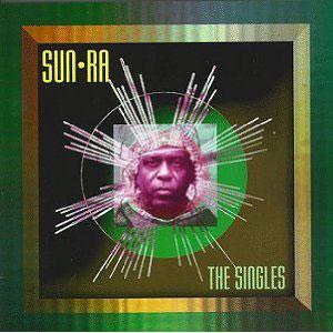 Sun Ra - The Singles
