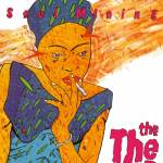 The The – Soul Mining (30th Anniversary Edition)