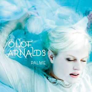 Ólöf Arnalds - Palme