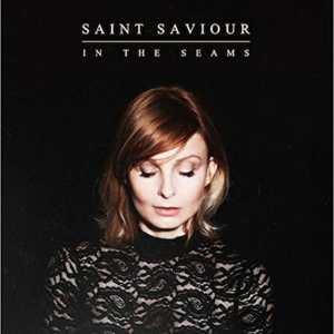 Saint Saviour - In The Seams