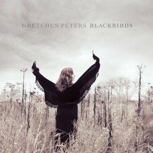 Gretchen Peters - Blackbirds