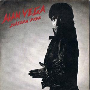 Alan Vega - Jukebox Babe