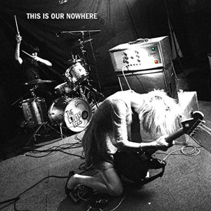 The Lovely Eggs - This Is Our Nowhere