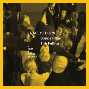 Tracey Thorn - Songs From The Falling