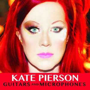 Kate Pierson - Guitars And Microphones