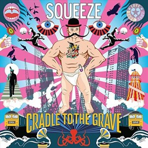 Squeeze - Cradle To The Grave
