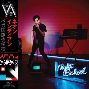 Neon Indian - VEGA INTL Night School