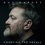 Guy Garvey – Courting The Squall