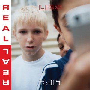 Real Lies - Real Life