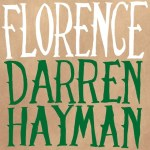 Darren Hayman – Florence
