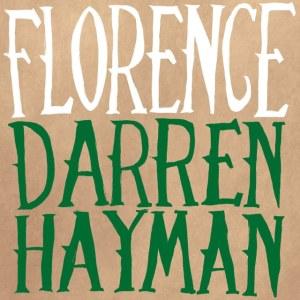 Darren Hayman - Florence