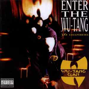 Wu-Tang Clan - Enter The Wu Tang (36th Chambers)