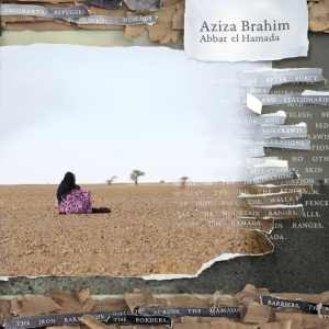 Aziza Brahim – Abbar el Hamada