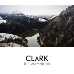 Clark – The Last Panthers