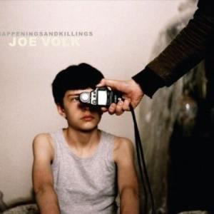 Joe Volk - Happenings And Killings