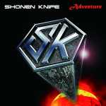 Shonen Knife – Adventure