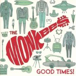 The Monkees – Good Times!