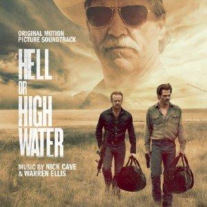 Nick Cave & Warren Ellis - Hell Or High Water OST