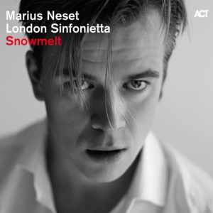 Marius Neset With London Sinfonietta - Snowmelt