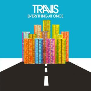 Travis - Everything At Once