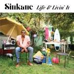 Sinkane – Life & Livin' It