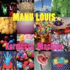 Manu Louis - Kermesse Machine