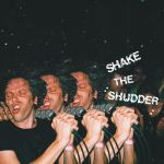 !!! (Chk Chk Chk) – Shake The Shudder