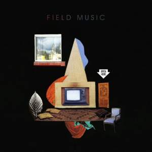 Field Music - Open Here