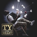 Ty – A Work Of Heart