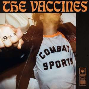 The Vaccines - Contact Sports