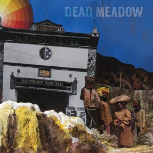 Dead Meadow - The Nothing They Need