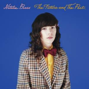 Natalie Prass - The Future And The Past