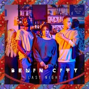 Benin City - Last Night