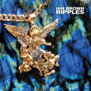Ian Brown - Ripples