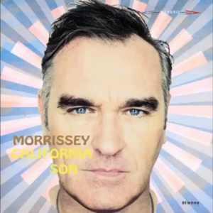 Morrissey - California Son