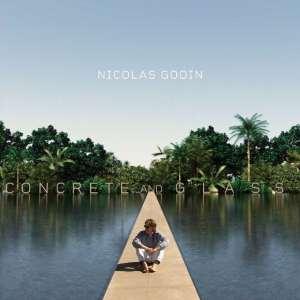 Nicolas Godin - Concree And Glass