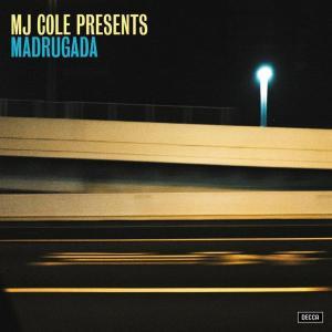 MJ Cole - MJ Cole Presents Madrugada