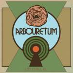 Arbouretum – Let It All In