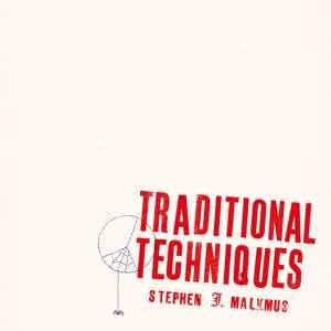 Stephen Malkmus - Traditional Techniques