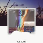 Kodaline – One Day At A Time