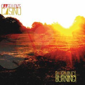 Oddfellow's Casino - Burning! Burning!