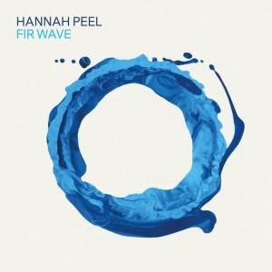 Hannah Peel - Fir Wave