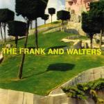 The Frank And Walters – The Frank And Walters
