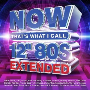 """NOW That's What I Call 12"""" 80s Extended"""