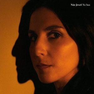 Nite Jewel - No Sun